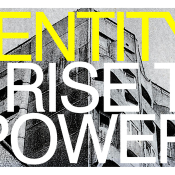"IDENTITY  ""Rise to power"""