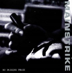 "MAINSTRIKE  ""No passing phase""  CD"