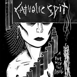 "CATHOLIC SPIT ""A pact with the devil"" LP"