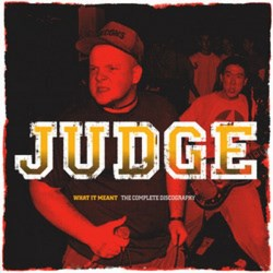 "JUDGE ""What it meant - The Complete Discography"" DLP"