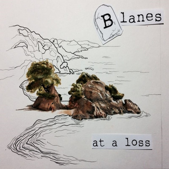 "BLANES ""At a loss\"" demo-tape"