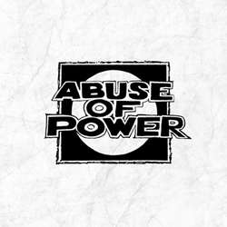 "ABUSE OF POWER ""Abuse Of Power"" EP"