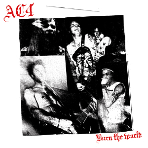 "AC4 ""Burn the world\"" LP"