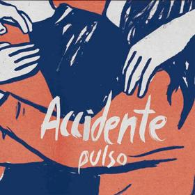 "ACCIDENTE ""Pulso\""  LP"
