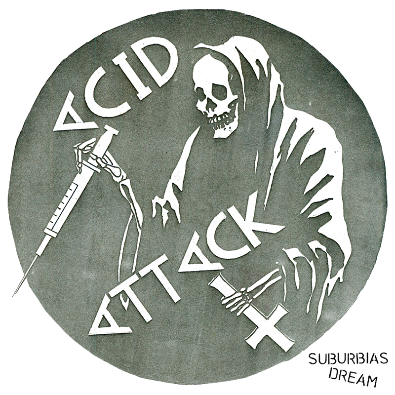 "ACID ATTACK ""Suburbia´s dream"" LP"