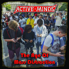"ACTIVE MINDS ""The age of mass distraction\"" LP"