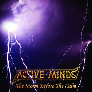 "ACTIVE MINDS ""The storm before the calm\"" EP"