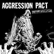 "AGGRESSION PACT ""Instant execution\"" EP"