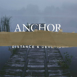 "ANCHOR ""Distance & devotion""  LP+CD (black)"