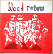 "ANDROIDS OF MU ""Blood robots"" LP"