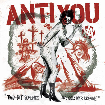 "ANTI YOU ""Two-bit schemes and cold war dreams\"" LP"