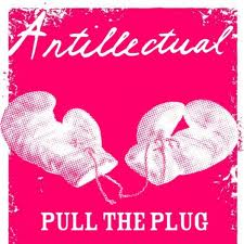 "ANTILLECTUAL ""Pull the plug"" EP"