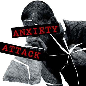"ANXIETY ATTACK ""Anxiety Attack"" EP"