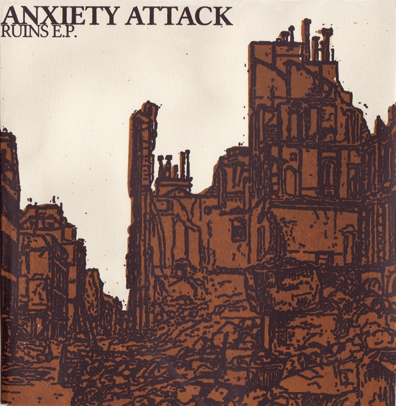 "ANXIETY ATTACK ""Ruins"" EP"