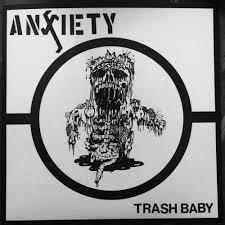 "ANXIETY ""Trash baby"" EP"