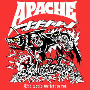 "APACHE ""The world we left to rot"" CD"
