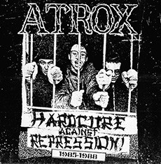 "ATROX ""Hardcore against repression 1985-1988"" LP+CD"