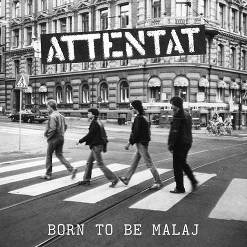 "ATTENTAT ""Born to be Malaj"" EP"