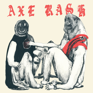 "AXE RASH ""Axe Rash"" LP"