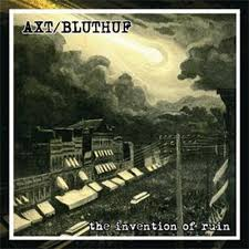 "AXT/BLUTHUF ""The invention of ruin"" EP"