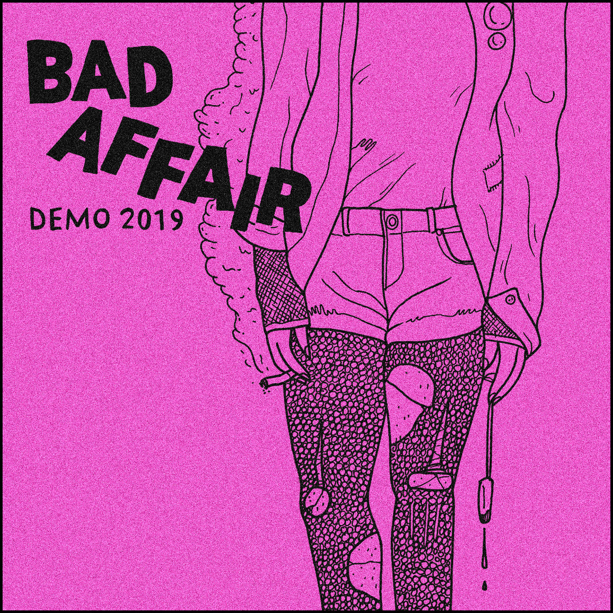 "BAD AFFAIR ""Demo 2019"" CS"