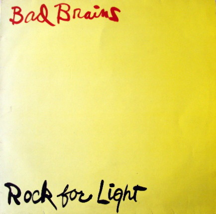 "BAD BRAINS ""Rock for light"" LP  (1983 UK press)"