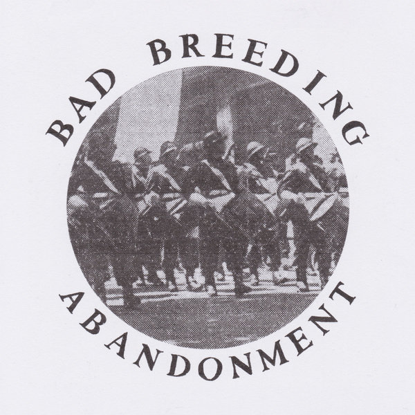"BAD BREEDING ""Abandonment"" 12"""