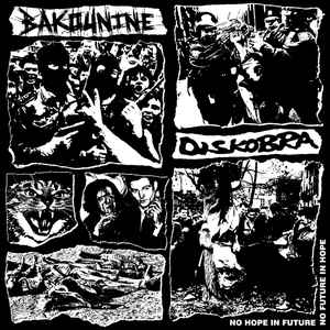 "BAKOUNINE/DISKOBRA ""No hope in future..."" 12"""