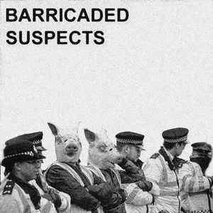 "BARRICADED SUSPECTS ""Barricaded Suspects"" EP"