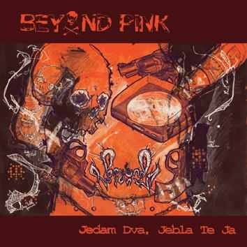 "BEYOND PINK ""Jedan dva jebla te ja\"" LP  (2nd press, black)"