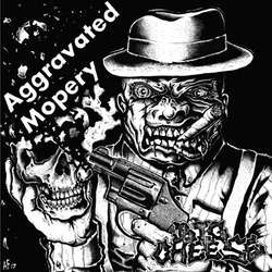 "BIG CHEESE ""Aggravated mopery"" EP"