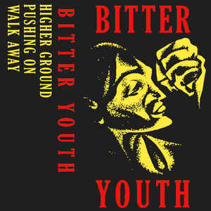 "BITTER YOUTH ""Bitter Youth"" demo CS"