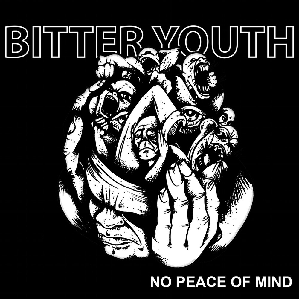 "BITTER YOUTH ""No peace of mind"" EP"
