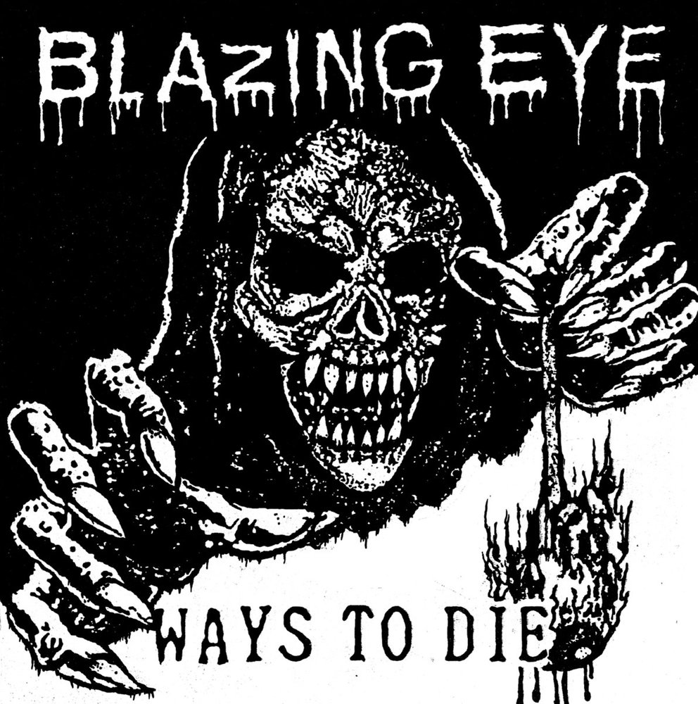 "BLAZING EYE ""Ways to die"" EP"