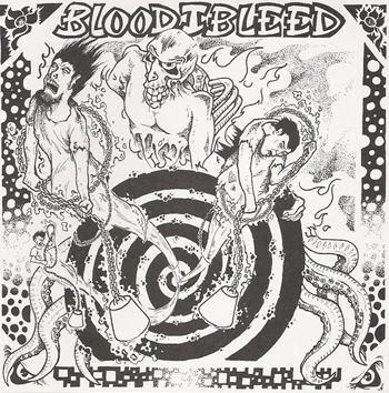 BLOOD I BLEED/SOUND LIKE SHIT  split EP