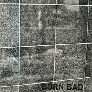 "BORN BAD ""In the dark"" EP"