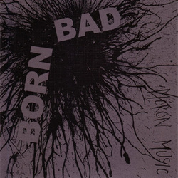 "BORN BAD ""Moron music"" EP"