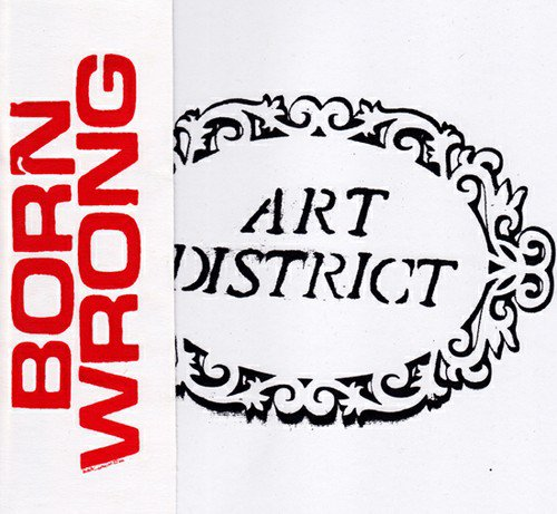 "BORN WRONG ""Art district"" EP"