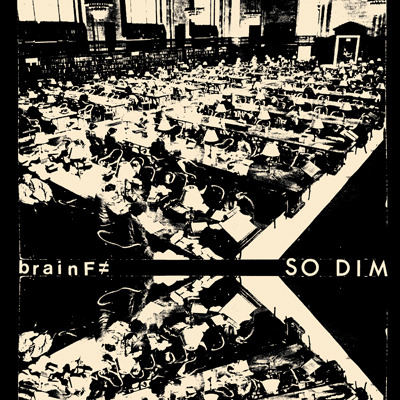 "BRAIN F ""So dim""  EP"