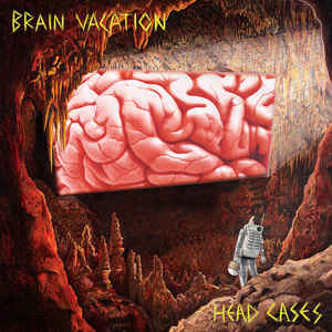 "BRAIN VACATION ""Head cases"" LP"