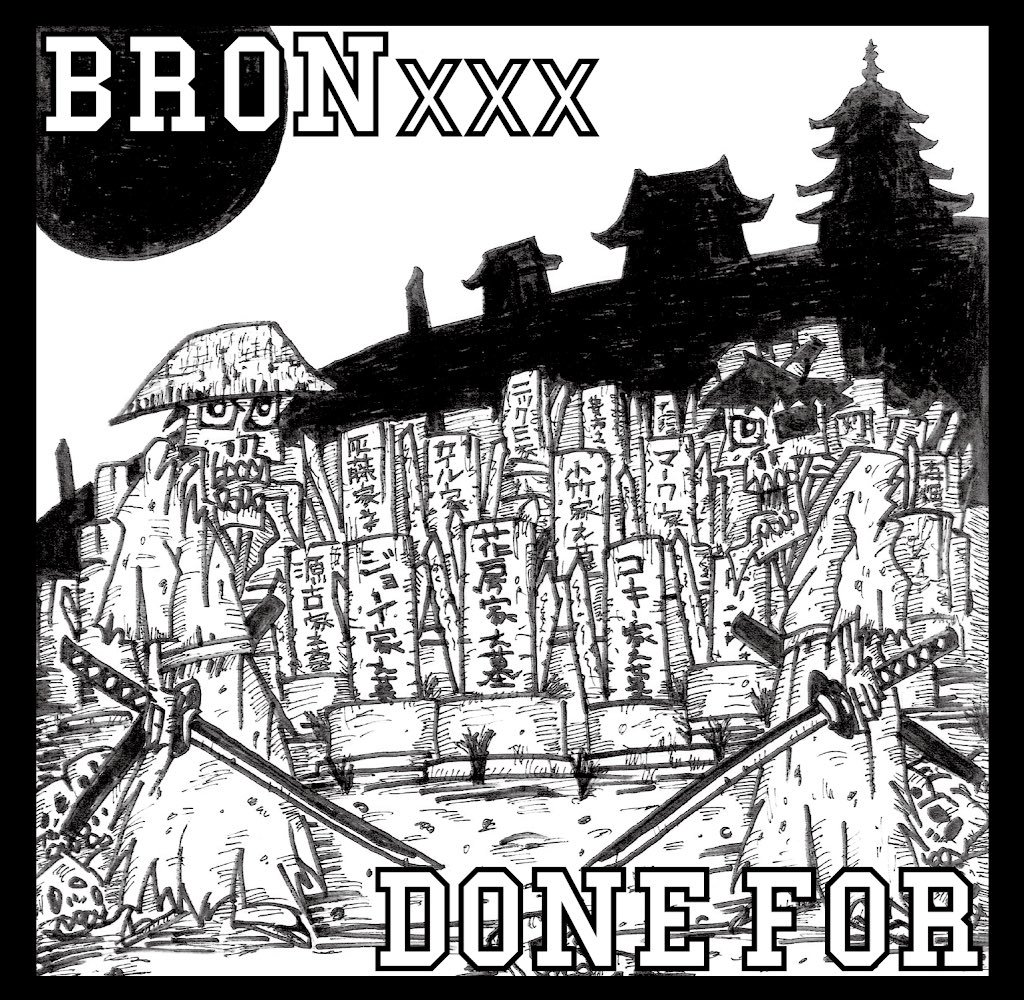 BRONXXX/DONE FOR  split CD