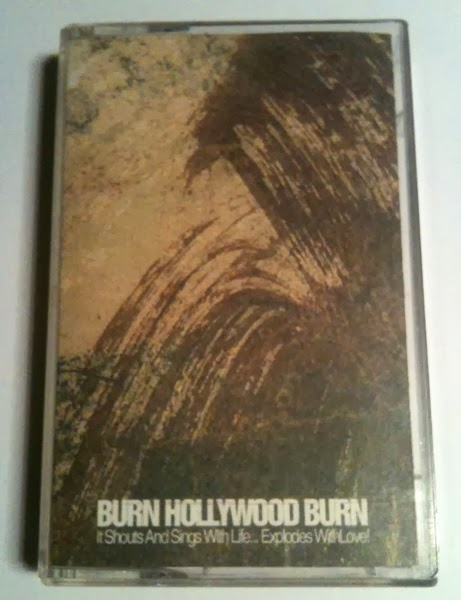 "BURN HOLLYWOOD BURN ""It shouts and sings with life...\"" CS"