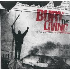 "BURY THE LIVING ""All the news that's fit to scream"""