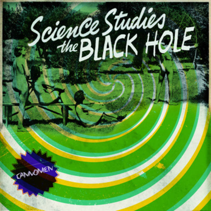 "CANNOMEN ""Science studies the black hole"" EP"