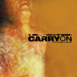 "CARRY ON ""A life less plagued"" LP  (white)"