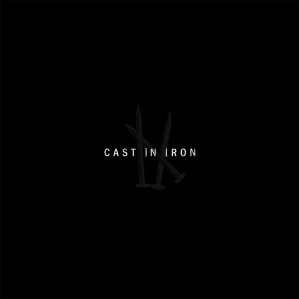 "CAST IN IRON ""I-X"" LP (dirty clear version)"