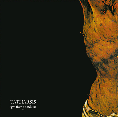 "CATHARSIS ""Light from a dead star I.""  DLP  (3rd press)"