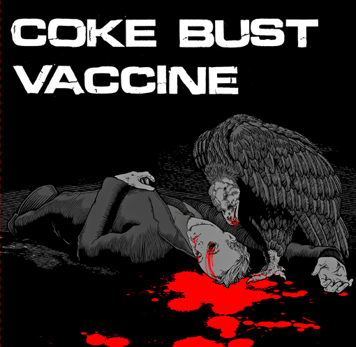 COKE BUST/VACCINE  split EP  (4th press)