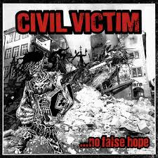 "CIVIL VICTIM ""...No false hope""   LP"