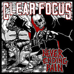 "CLEAR FOCUS ""Never ending pain"" EP (red)"